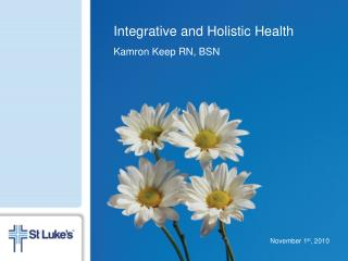 Integrative and Holistic Health