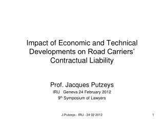 Impact of Economic and Technical Developments on Road Carriers' Contractual Liability