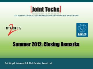 Summer 2012: Closing Remarks