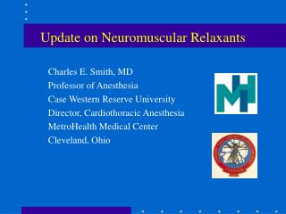 Update on Neuromuscular Relaxants