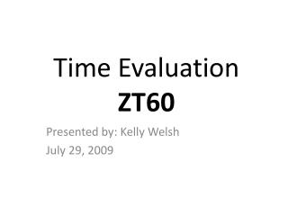 Time Evaluation ZT60