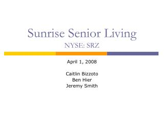 Sunrise Senior Living NYSE: SRZ