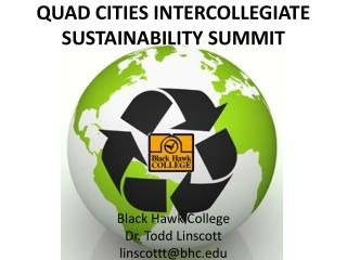 QUAD CITIES INTERCOLLEGIATE SUSTAINABILITY SUMMIT