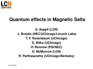 Quantum effects in Magnetic Salts