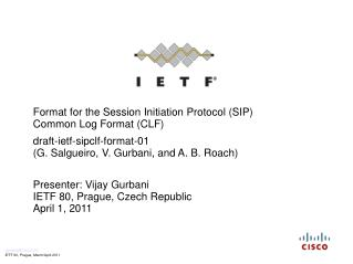 Format for the Session Initiation Protocol (SIP)  Common Log Format (CLF)