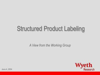 Structured Product Labeling