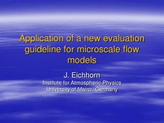 Application of a new evaluation guideline for microscale flow models