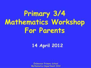 Primary 3/4 Mathematics Workshop For Parents