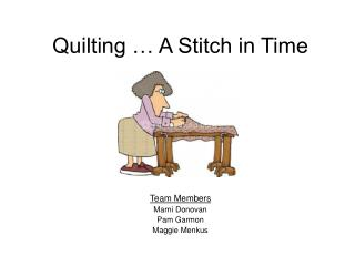 Quilting … A Stitch in Time