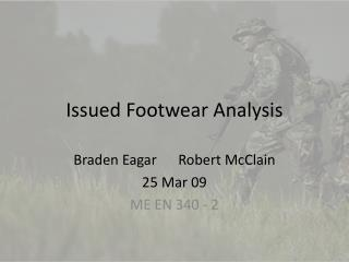 Issued Footwear Analysis