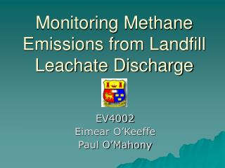Monitoring Methane Emissions from Landfill Leachate Discharge