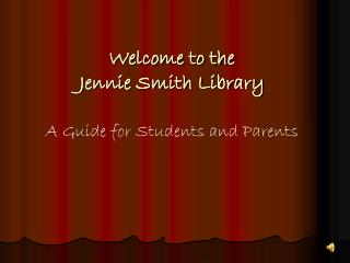 Welcome to the  Jennie Smith Library