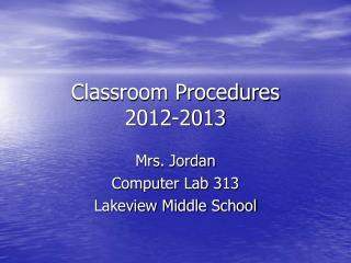 Classroom Procedures 2012-2013