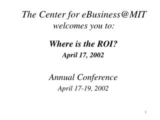 The Center for eBusiness@MIT  welcomes you to: