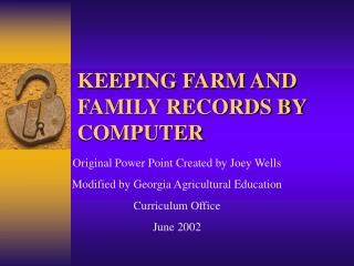 KEEPING FARM AND FAMILY RECORDS BY COMPUTER