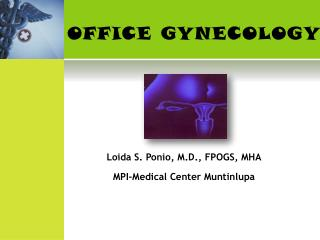 OFFICE GYNECOLOGY