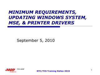 MINIMUM REQUIREMENTS, UPDATING WINDOWS SYSTEM, MSE, & PRINTER DRIVERS