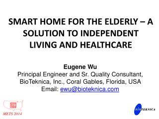 Smart Home for the elderly – a solution to independent living and  healthcare