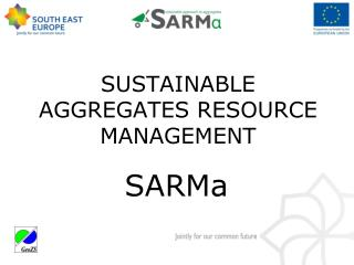 SUSTAINABLE AGGREGATES RESOURCE MANAGEMENT