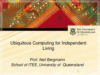 Ubiquitous Computing for Independent Living