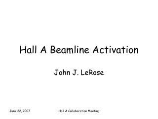 Hall A Beamline Activation