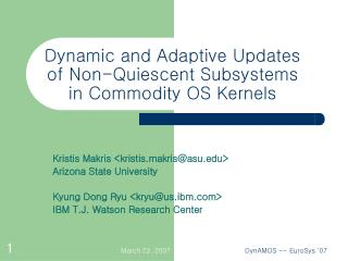 Dynamic and Adaptive Updates of Non-Quiescent Subsystems in Commodity OS Kernels