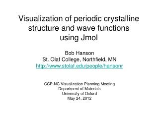 Visualization of periodic crystalline structure and wave functions  using Jmol