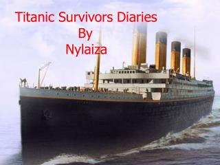 Titanic Survivors Diaries