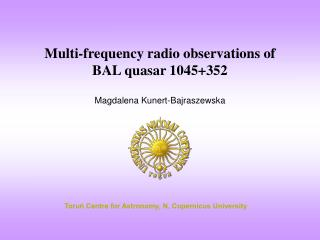 Multi-frequency radio observations of  BAL quasar 1045+352