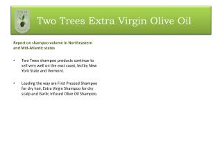 Two  Trees Extra Virgin Olive  Oil