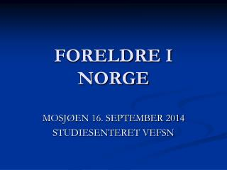 FORELDRE I NORGE