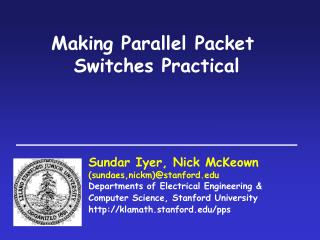 Making Parallel Packet  Switches Practical