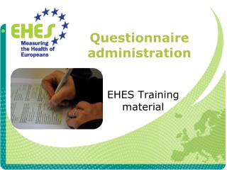 Questionnaire administration
