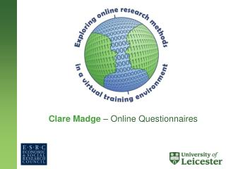 Clare Madge – Online Questionnaires