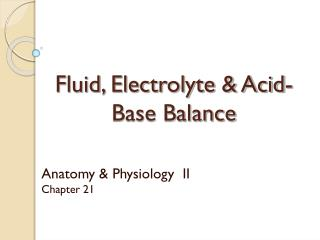 Fluid, Electrolyte & Acid-Base Balance