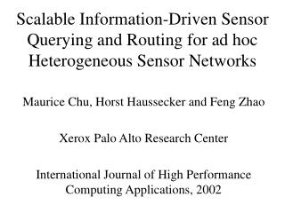 Scalable Information-Driven Sensor Querying and Routing for ad hoc Heterogeneous Sensor Networks