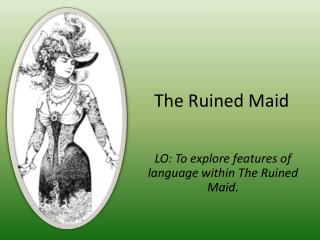 The Ruined Maid