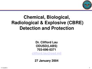 Chemical, Biological,  Radiological & Explosive (CBRE) Detection and Protection