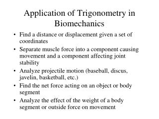 Application of Trigonometry in Biomechanics