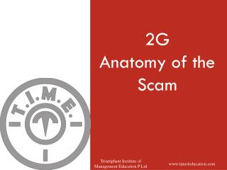 2G Anatomy of the Scam