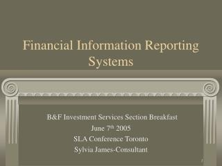 Financial Information Reporting Systems