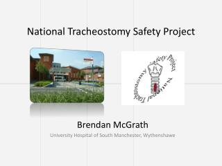 National  Tracheostomy Safety Project