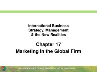 International Business Strategy, Management & the New Realities