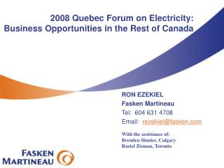 2008 Quebec Forum on Electricity: Business Opportunities in the Rest of Canada