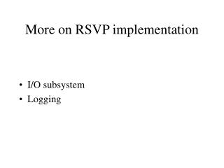 More on RSVP implementation