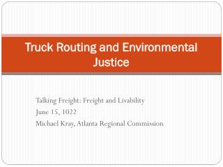 Truck Routing and Environmental Justice