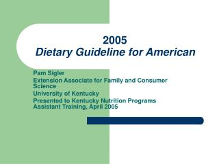 2005  Dietary Guideline for American