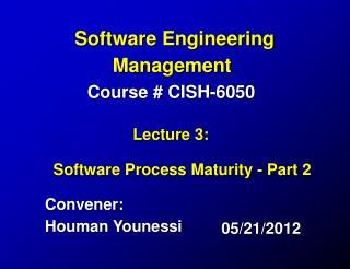 Convener: Houman Younessi