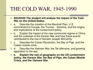 THE COLD WAR, 1945-1990