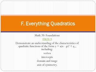 F. Everything  Quadratics